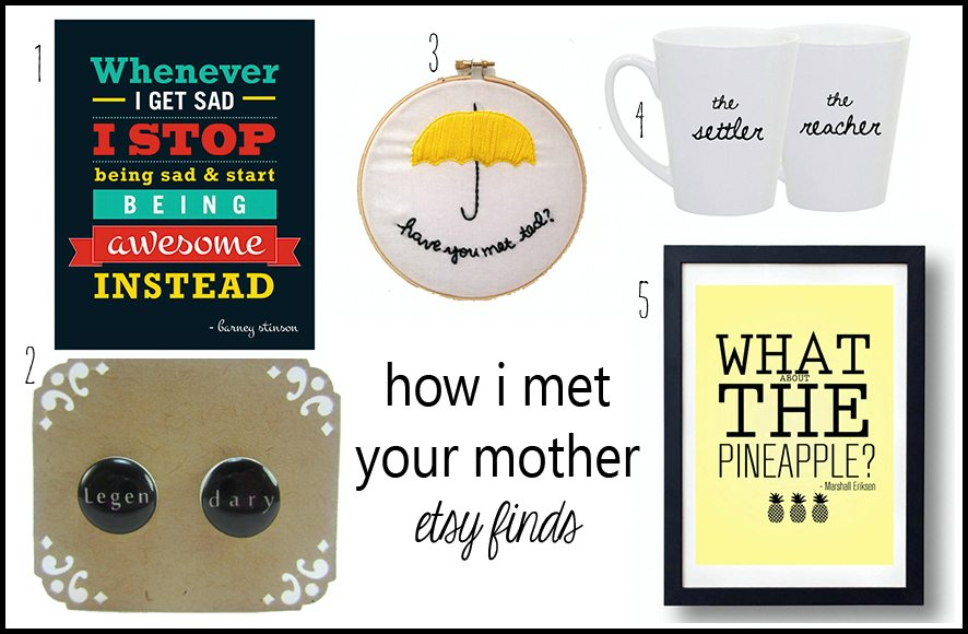How I Met Your Mother Etsy Finds