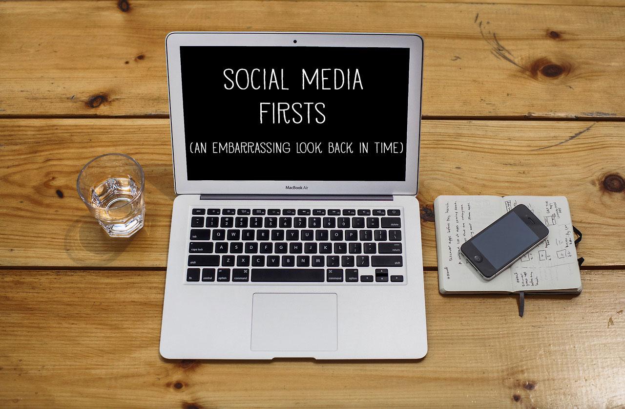 Social Media Firsts